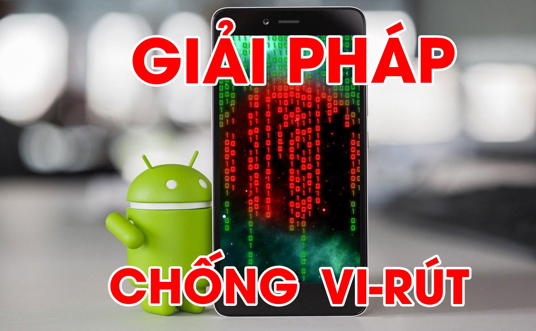 Giải pháp chống vi-rút cho điện thoại thông minh Android