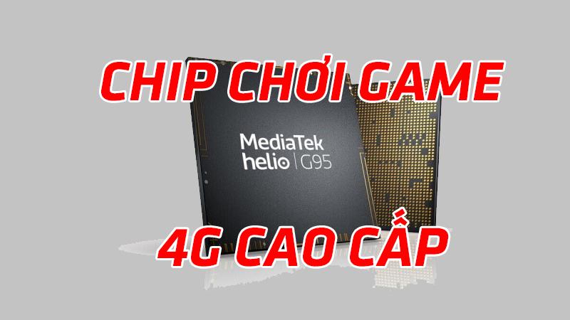 Công bố chip MediaTek Helio G95 cho điện thoại thông minh chơi game 4G cao cấp