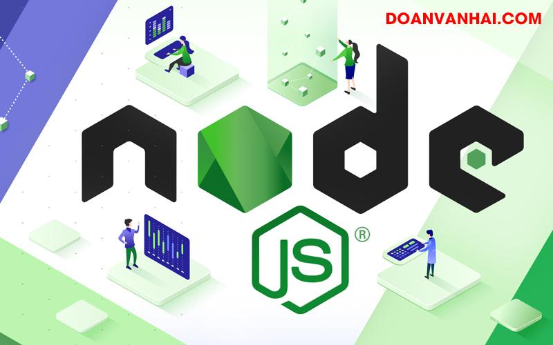 Chia Sẻ Khóa Học Lập Trình Web Tốc Độ Cao Với NodeJS