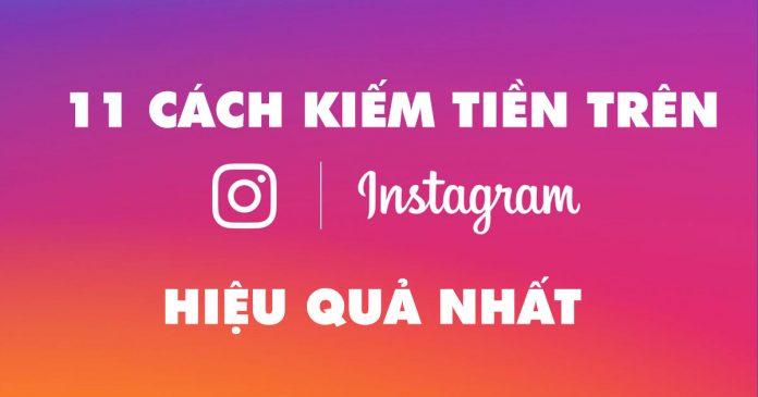 11 cách tốt nhất để kiếm tiền trên Instagram vào năm 2021