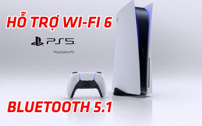 Sony PlayStation 5 hỗ trợ Wi-Fi 6, Bluetooth 5.1