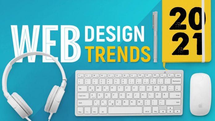 Xu hướng thiết kế web trong năm 2021