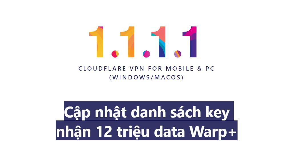 Buff Key Warp+ 1.1.1.1 unlimited không giới hạn tháng 2/2021
